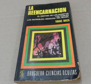La Reencarnación - Tomas Baeza