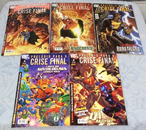 Prelúdio Para A Crise Final 1, 2, 3, 4 E 5 /banca Frete Free