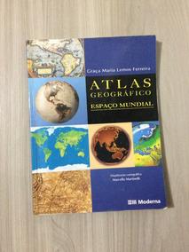 Atlas Geográfico Espaço Mundial - Graça Maria Lemos Ferreira