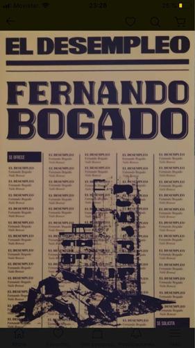 Imagen 1 de 1 de El Desempleo - Fernando Bogado - Envío Gratis Caba(*)