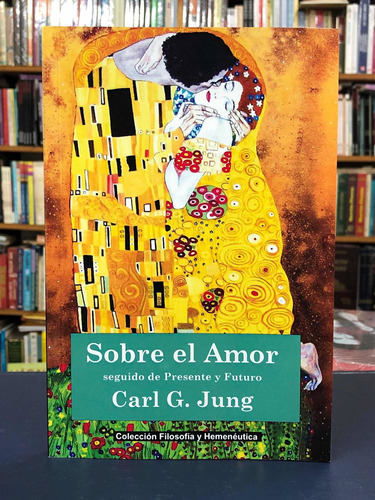 Sobre El Amor - Carl Jung - Fyh