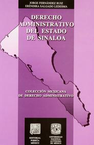 Derecho Administrativo Del Estado De Sinaloa Porrúa