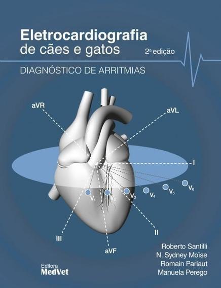Eletrocardiografia Do Cão E Gato Diagnóstico De Arritmias