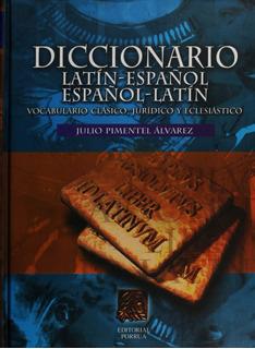 Diccionario Latin-español, Español-latin Porrúa
