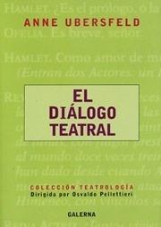 Imagen 1 de 2 de Libro - El Dialogo Teatral - Ubersfeld, Anne
