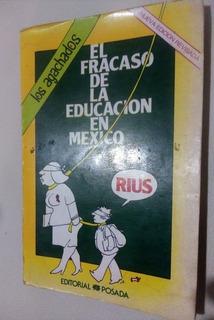 El Fracaso De La Educación En México, Rius