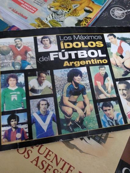 Los Máximos Ídolos Del Fútbol Argentino