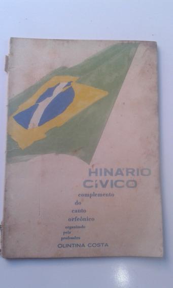Livro Hinário Cívico Complemento Do Canto Orfeônico Olintina