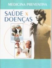 Livro Medicina Preventiva Saúde X Doença