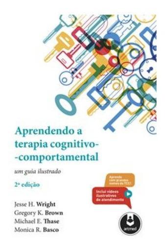 Aprendendo A Terapia Cognitivo-comportamental Um Guia Ilustr