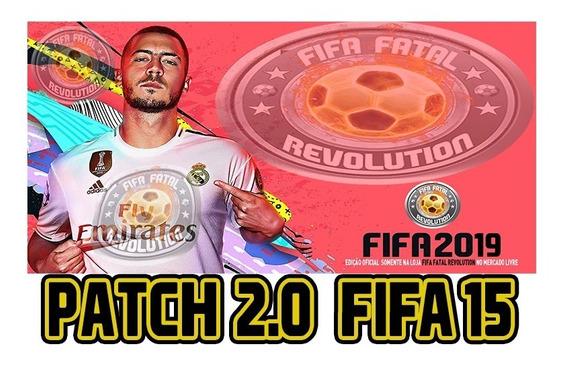 Patch Fifa Fatal Revolution V2.0 Para Fifa15 (oficial)
