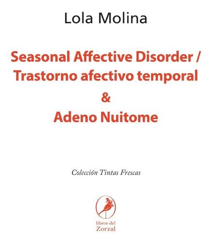 Libro Seasonal Affective Disorder / Trastorno Afectivo Tempo