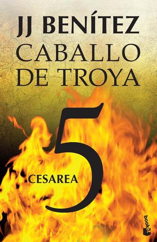 Imagen 1 de 3 de Caballo De Troya 5. Cesárea De J. J. Benítez- Booket