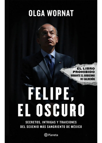 Libro Felipe El Obscuro Nuevo Y Sellado Con Garantía