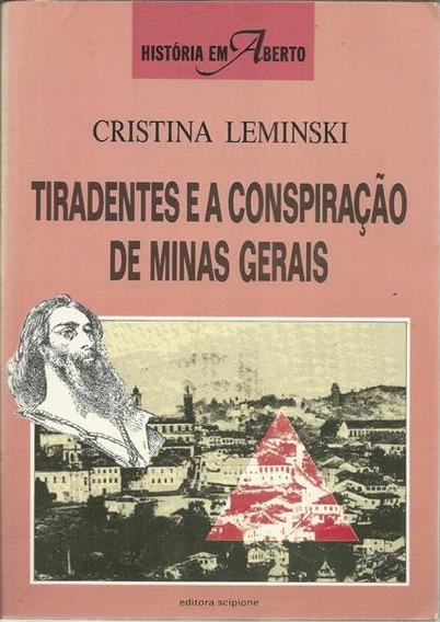 Tiradentes E A Conspiracao De Minas Gerais /10277