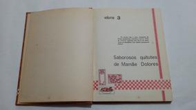 Antigo Livro De Culinaria De Mamae Dolores