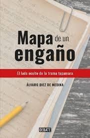 Mapa De Un Engaño - Alvaro Diez De Medina