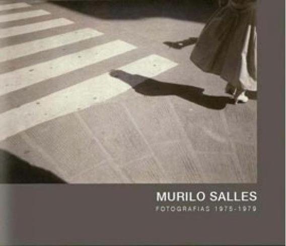 Murilo Salles Fotografias 1975 - 1979