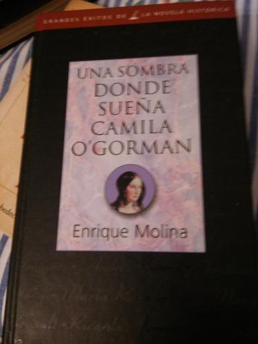 Una Sombra Donde Sueña Camila O Gorman/ Enrique Molina