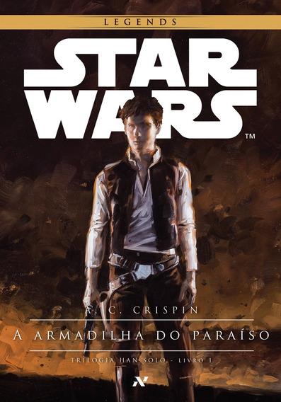 Star Wars: A Armadilha Do Paraíso (livro 1) Legends - Aleph
