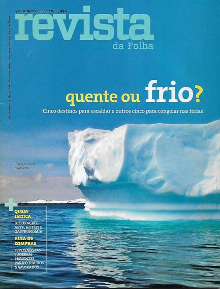 Revista Da Folha S. Paulo Junho/julho 2007 - 11 Revistas