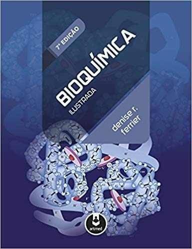 Livro Bioquímica Ilustrada, 7ª Edição 2018
