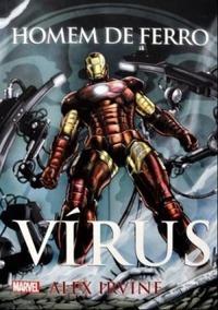 Homem De Ferro - Virus Alex Irvine