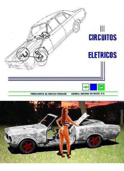 Circuitos Elétricos Opala, C10,d10, Chevete, Veraneio