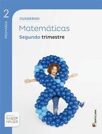 Cuaderno Matematicas 2 Segundo 2 Trim Saber Hacer Aa.vv.