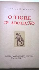 O Tigre Da Abolição, Livro: