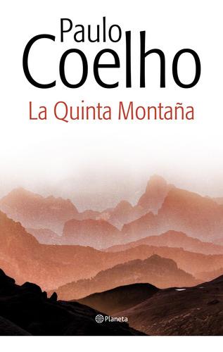 Imagen 1 de 3 de La Quinta Montaña De Paulo Coelho - Planeta