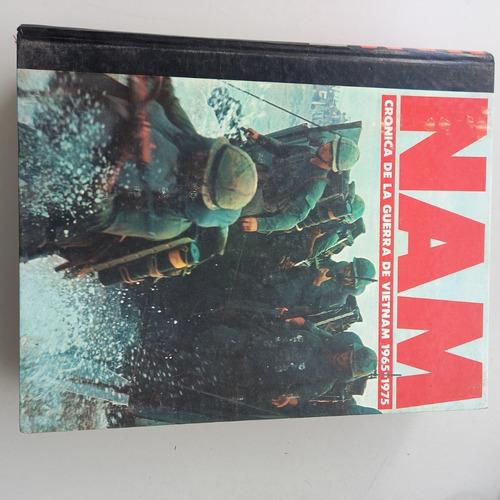 Nam Crónica De La Guerra De Vietnam 1965-1975 Tomo 1 Y 2