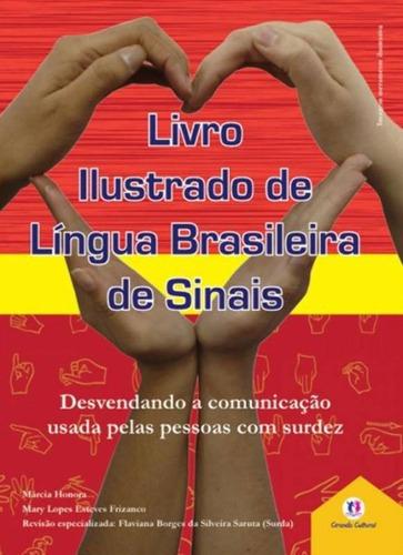 Imagem 1 de 1 de Livro Libras Lingua Brasileira De Sinais Ilustrado - Promoçã