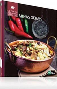 Cozinha Regional Brasileira: Minas Gerais