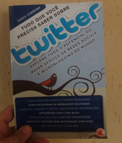 Livro Tudo Que Você Precisa Saber Sobre Twitter - Usado
