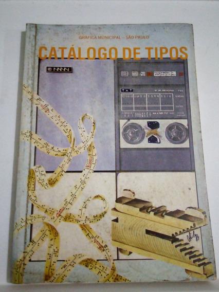 Catálogo De Tipos, Gráfica Municipal - São Paulo
