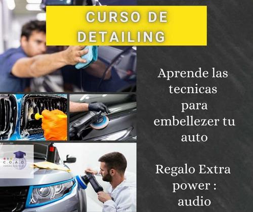 Imagen 1 de 5 de Curso Detailing Car Limpieza Pulido Embellezer Auto Comoleot