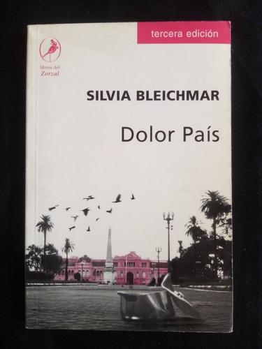 Silvia Bleichmar, Dolor País.
