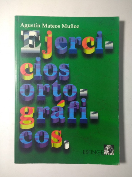 Ejercicios Ortográficos , Mateo Muñoz