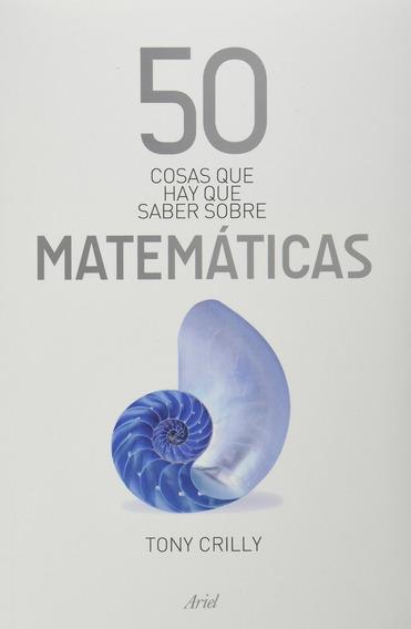 Pack 2 Libros 50 Cosas Que Hay Que Saber Matemáticas Y Físic