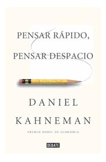 Pensar Rapido Pensar Despacio Daniel Kahneman