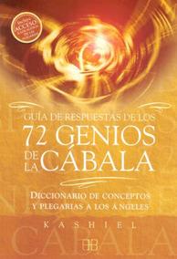 Guia De Respuestas De Los 72 Genios De La Cabala De Kashiel