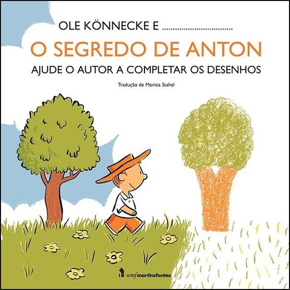 Livro: O Segredo De Anton - Ole Konnecke