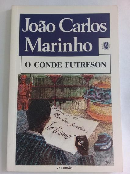 Livro O Conde Futreson João Carlos Marinho Editora Global