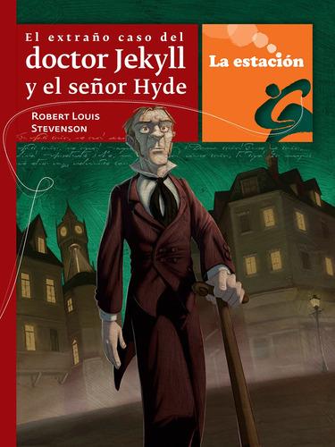 Imagen 1 de 1 de El Extraño Caso Del Dr. Jekyll Y El Señor Hyde - Mandioca -