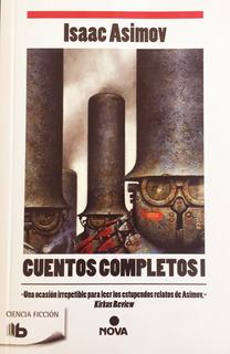 Isaac Asimov Cuentos Completos 1 - Libro Nuevo Envio En Dia