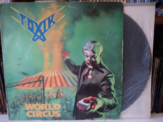 Lp-vinil:toxik:world Circus+encarte:thrash Metal:1987