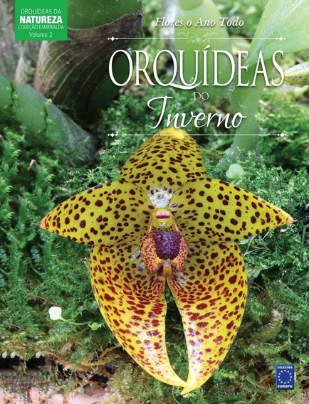 Coleção Esmeralda - Flores O Ano Todo - Orquídeas Do Inverno