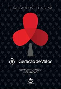 Livro Geração De Valor | Flávio Augusto Da Silva