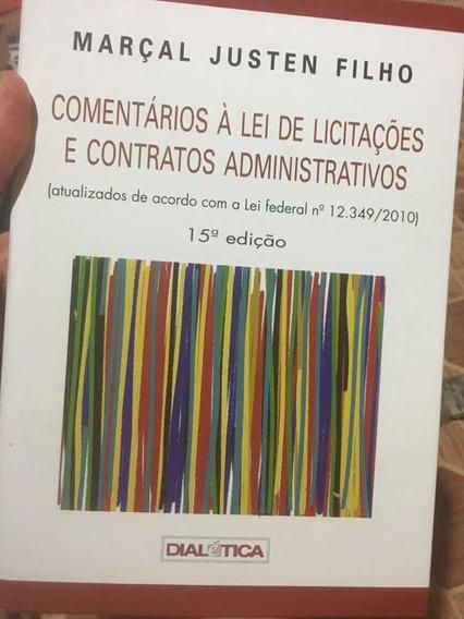 Livro Comentários A Lei De Licitações E Contratos Adm
